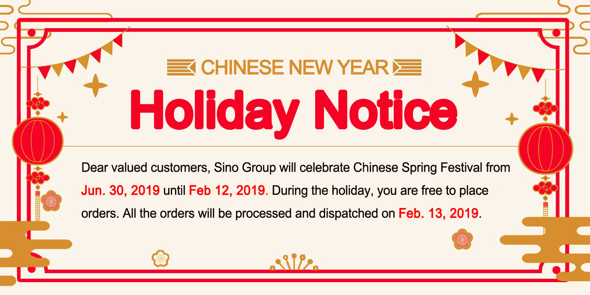 2019 Spring Festival Holiday Notice Of Sino Group
